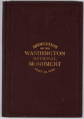 Books:Americana & American History, Robert C. Winthrop and John W. Daniel. The Dedication of theWashington National Monument. February 21, 1885. Washin...