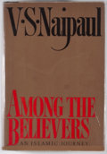 Books:First Editions, V. S. Naipaul. Among the Believers. New York: Knopf, 1981.First edition, first printing. Octavo. Publisher's bindin...