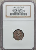 Medals And Tokens, 1863 Token Army & Navy MS63 Brown NGC. Ex: F-15/319 A. NGCCensus: (0/0). PCGS Population (0/0). (#661000)...