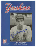 Autographs:Others, 1991 New York Yankees Official Scorebook Signed By Joe DiMaggio. High-quality official scorebook and souvenir program from ...