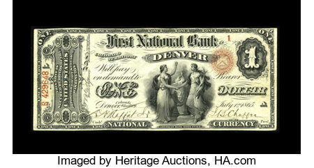 Denver, CO - $1 Original Fr. 380 The First NB Ch. # 1016 Until this incredible numismatic rarity walked into the 2006 D...