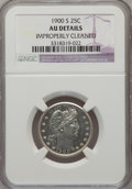 Barber Quarters: , 1900-S 25C --Improperly Cleaned-- NGC Details. AU. NGC Census:(4/75). PCGS Population (23/135). Mintage: 1,858,585. Numisme...