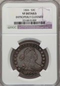 Early Half Dollars: , 1806 50C Pointed 6, Stem--Improperly Cleaned-- NGC Details. VF. NGCCensus: (67/1456). PCGS Population (80/680). Mintage: 8...