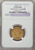 Liberty Half Eagles, 1853-C $5 -- Improperly Cleaned -- NGC Details. XF. Variety 3....