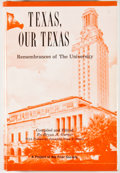 Books:Signed Editions, Bryan A. Garner [editor]. SIGNED. Texas, Our Texas. Austin: Eakin Press, [1984]. First edition. Signed by Garner ...