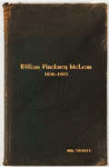 Books:First Editions, Walter B. Scott, et al. William Pinckney McLean 1836-1925.[n. p.: n. p., ca. 1925]. First edition. Octavo. Publishe...