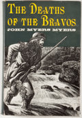 Books:First Editions, John Myers Myers. The Deaths of the Bravos. Boston: Little,Brown, [1962]. First edition, first printing. Octavo. Pu...