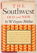 Books:First Editions, W. Eugene Hollon. The Southwest: Old and New. New York:Knopf, 1961. First edition. Octavo. Publisher's binding and ...