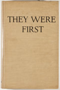 Books:Signed Editions, Gus C. Dittmar. SIGNED/LIMITED. They Were First: Recollections of the First Officers Training Camp of Leon Springs, Texa...