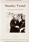 Books:First Editions, Ray Tassin. Stanley Vestal: Champion of the Old West.Glendale: Arthur H. Clark, 1973. First edition, first printing...