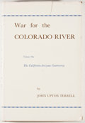 Books:First Editions, John Upton Terrell. War for the Colorado River. Volume One andTwo. Glendale: Arthur H. Clark, 1965. First edition. ...(Total: 2 Items)