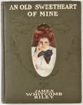 Books:Fiction, Howard Chandler Christy [illustrator]. James Whitcomb Riley. An Old Sweetheart of Mine. Indianapolis: Bobbs-Merr...