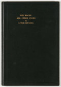 Books:First Editions, S. Weir Mitchell. The Wager and Other Poems. New York:Century, 1900. First edition. Octavo. Publisher's binding wit...