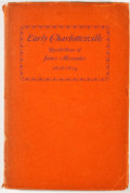 Books:First Editions, Mary Rawlings [editor]. Early Charlottesville: Recollections ofJames Alexander 1828-1874. [Charlottesville: Albemar...