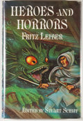 Books:Signed Editions, Fritz Leiber. INSCRIBED. Heroes and Horrors. [Chapel Hill]: Whispers Press, 1978. First edition, first printing. I...
