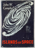 Books:First Editions, John W. Campbell, Jr. Islands of Space. Reading: FantasyPress, [1956]. First edition, first printing. Octavo. 224 p...