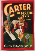 Books:Signed Editions, Glen David Gold. INSCRIBED. Carter Beats the Devil. New York: Hyperion, [2001]. First edition, first printing. ...