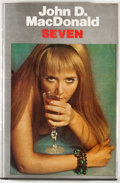 Books:First Editions, John D. MacDonald. Seven. London: Robert Hale, [1974]. FirstBritish edition, first printing. Octavo. 160 pages. Pub...