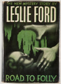 Books:First Editions, Leslie Ford. Road to Folly. New York: Scribners, 1940. Firstedition, first printing. Octavo. 248 pages. Publisher's...