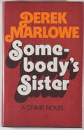 Books:Mystery & Detective Fiction, Derek Marlowe. Somebody's Sister. London: Jonathan Cape,[1974]. First edition. Octavo. 176 pages. Publisher's bindi...