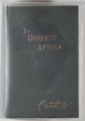 Books:Travels & Voyages, Henry M. Stanley. In Darkest Africa... New York: Charles Scribner's Sons, 1890. First trade edition. Two octavo volu...