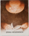 Books:Art & Architecture, Erika Hegewisch. SIGNED/NUMBERED. Drawings, Pastels, Etchings. Chicago; Worthington Gallery 1993. One of 200 s...