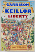 Books:Signed Editions, Garrison Keillor. INSCRIBED. Liberty. A Lake Wobegon Novel. [New York]: Viking, [2008]. First edition. Ins...