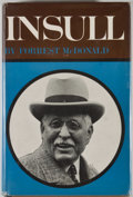 Books:Business & Economics, Forrest McDonald. Insull. [Chicago]: University of Chicago Press, 1962. First edition. Octavo. 350 pages. Photograph...