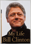 Books:Signed Editions, Bill Clinton. SIGNED. My Life. New York: Alfred A. Knopf,2004. First edition. Signed by the author. Octavo....
