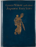 Books:Literature 1900-up, Grace James. Green Willow and other Japanese Fairy Tales.London: Macmillan, 1910. First trade edition. Quarto. 280 ...