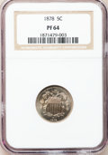 Proof Shield Nickels, 1878 5C PR64 NGC....