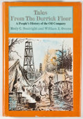 Books:Americana & American History, Mody C. Boatright and William A. Owens. Tales From the DerrickFloor: A People's History of the Oil Industry. Ga...