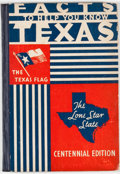 Books:First Editions, John M. Mullen [editor]. Facts to Help You Know Texas.Lincolnton: Mullen Feature, [1936]. Centennial edition. O...