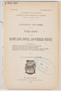 Books:Natural History Books & Prints, L. F. Schmeckebier. Catalogue and Index of the Publications of the Hayden, King, Powell, and Wheeler Surveys. Wa...