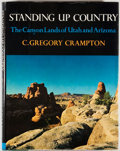 Books:Natural History Books & Prints, C. Gregory Crampton. Standing Up Country: The Canyon Lands of Utah and Arizona. New York: Knopf, 1964. First edition...