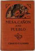 Books:Americana & American History, Charles F. Lummis. Mesa, Canon and Pueblo. New York:Century, [1925]. Octavo. 517 pages. Publisher's binding with mi...