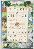 Books:Signed Editions, Hillary Rodham Clinton. SIGNED. It Takes a Village. New York: Simon & Schuster, [1996]. First edition, first printin...