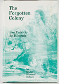 Books:Americana & American History, Rachel Bluntzer Hebert. The Forgotten Colony, San Patricio deHibernia: The History, the People and the Legends of the I...