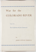 Books:Americana & American History, John Upton Terrell. War for the Colorado River. Volume One andTwo. Glendale: Arthur H. Clark, 1965. First edition. ...(Total: 2 Items)