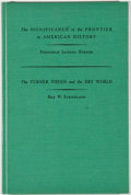 Books:Americana & American History, Frederick Jackson Turner and Rex W. Strickland. The Significanceof the Frontier in American History and The Turner Thes...