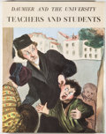 Books:Art & Architecture, Honore Daumier [subject]. Raymond Picard [editor]. Daumier and the University: Teachers and Students. Boston: Boston...