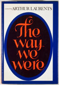 Books:First Editions, Arthur Laurents. The Way We Were. New York: Harper &Row, [1972]. First edition, first printing. Octavo. 264 pages. ...