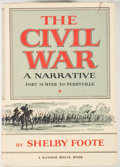 Books:Americana & American History, Shelby Foote. The Civil War: A Narrative. New York: RandomHouse, [1958-1974]. Later printings. Three octavo volumes...(Total: 3 Items)