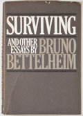 Books:Medicine, Bruno Bettelheim. SIGNED. Surviving and Other Essays. NewYork: Knopf, 1979. First edition, first printing. Signed...