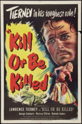 """Movie Posters:Mystery, Kill or Be Killed (Eagle Lion, 1950). One Sheet (27"""" X 41"""").Mystery.. ..."""