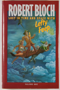 [JERRY WEIST COLLECTION]. Robert Bloch. SIGNED/LIMITED. Lost In Time and Space with Lefty Feep