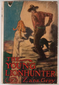 Books:Fiction, Zane Grey. The Young Lion Hunter. New York: Grosset &Dunlap, [1911]. Later edition. Octavo. 277 pages. Publishe...