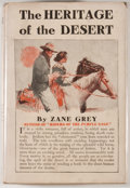 Books:First Editions, Zane Grey. The Heritage of the Desert. New York: Grosset& Dunlap, [1910]. Later edition. Octavo. 297 pages. Pub...