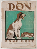 Books:First Editions, Zane Grey. Don: The Story of a Lion Dog. New York: Harper& Brothers, 1928. First edition, first printing. Octavo. 6...