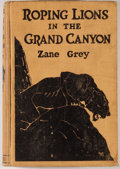 Books:Natural History Books & Prints, Zane Grey. Roping Lions In the Grand Canyon. New York: Harper & Brothers, [1924]. First edition, first printing. Oct...